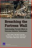 Breaching the Fortress Wall, Brian A. Jackson and Peter Chalk, 0833039148