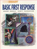 Basic First Response, Goold, Grant B. and Vahradian, Scott, 0835949141