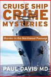 Murder in the Northwest Passage, Paul Davis, 0988579146