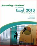 Succeeding in Business with Microsoft® Excel® 2013 : A Problem-Solving Approach, Gross, Debra and Akaiwa, Frank, 1285099141