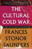 The Cultural Cold War, Frances Stonor Saunders, 1595589147