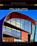 Building Type Basics for Museums, Rosenblatt, Arthur, 0471349151