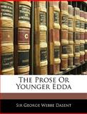 The Prose or Younger Edd, George Webbe Dasent, 1143009150