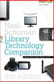 The Neal-Schuman Library Technology Companion 4th Edition