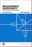 Measurement Uncertainty : Methods and Applications, Dieck, Ronald H., 1556179154