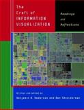The Craft of Information Visualization : Readings and Reflections, , 1558609156