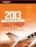 Commercial Pilot Test Prep 2013, , 156027915X