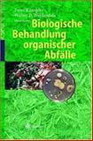 Biologische Behandlung Organischer Abfälle, Walter D. Weißenfels, 3540419152