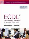 Ecdl4 : The Complete Coursebook for Microsoft Office 2000, Munnelly, Brendan and Holden, Paul, 0130399159