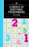 Elements of Functional Programming, Reade, Chris, 0201129159