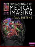 Fundamentals of Medical Imaging, Suetens, Paul, 0521519152