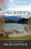 Gallagher's Pride, M. K. McClintock, 0615669158