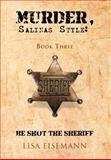 Murder, Salinas Style, Lisa Eisemann, 1466909153