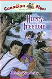 Hurry, Freedom, Frieda Wishinsky, 1897349157
