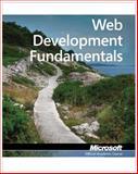 Web Developer Fundamentals : Exam 98-363, Microsoft Official Academic Course Staff, 0470889152