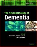 The Neuropathology of Dementia, , 0521819156