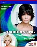 Hairdressing - The Foundations : The Official Guide for Level 2, Palladino, Leo, 1861529155