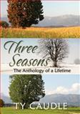 Three Seasons, Ty Caudle, 1933899158