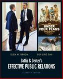 Cutlip and Center's Effective Public Relations, Broom, Glen M., 0132669153