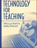 Technology for Teaching, Norton, Priscilla and Sprague, Debra, 0205309151