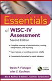 Essentials of WISC-IV Assessment, Flanagan, Dawn P. and Kaufman, Alan S., 0470189150