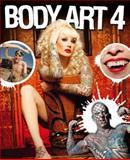 Body Art 4, Bizarre Magazine and Makers of Bizarre Staff, 0857689150