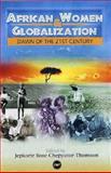 Political Economy of Steel Development in Nigeria, Daniel A. Omoweh, 086543915X