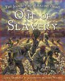 Out of Slavery, Linda Granfield, 0887769152