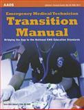 Emergency Medical Technician Transition Manual, Catherine A. Parvensky Barwell, 1449609155