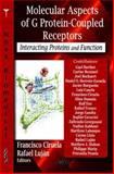 Molecular Aspects of G Protein-Coupled Receptors : Interacting Proteins and Function, , 1600219152