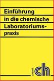Einfuhrung in die Chemische Laboratoriumspraxis, Fanghanel, Egon, 3527309152