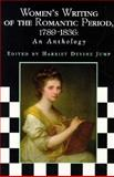 Women's Writing of the Romantic Period, 1789-1836 : An Anthology, , 0748609156