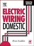 Electric Wiring : Domestic, Scaddan, Brian, 0750659157