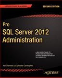 Pro SQL Server 2012 Administration, Ken Simmons and Sylvester Carstarphen, 1430239158