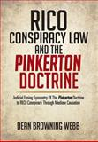 Rico Conspiracy Law and the Pinkerton Doctrine, Dean Browning Webb, 1479779156
