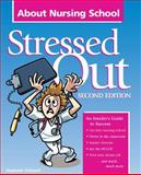Stressed Out about Nursing School, Thibeault, Stephanie, 1578399157
