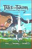 Tales of the Tundra, Ibi Kaslik and Anthony Brennan, 1926569156