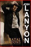 Fatal Shadows, Josh Lanyon, 1937909158