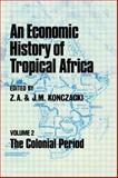 Economic History of Tropical Africa, , 0714629154