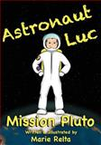 Astronaut Luc - Mission Pluto, Marie Relta, 0983609152