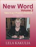 New Word Volume 2, Lela Kakulia, 1466969156