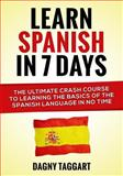 Learn Spanish in 7 Days!, Dagny Taggart, 1500209155
