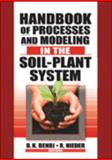 Handbook of Processes and Modeling in the Soil-Plant System 9781560229155