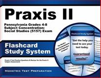 Praxis II Pennsylvania Grades 4-8 Subject Concentration Social Studies (5157) Exam Flashcard Study System : Praxis II Test Practice Questions and Review for the Praxis II Subject Assessments, Praxis II Exam Secrets Test Prep Team, 1627339159