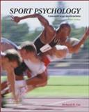 Sport Psychology : Concepts and Applications with PowerWeb: Health and Human Performance, Cox, Richard H., 0072489154