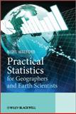 Practical Statistics for Geographers and Earth Scientists, Walford, Nigel, 0470849150