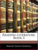 Reading-Literature, Book, Harriet Taylor Treadwell, 1141829150