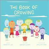 The Book of Growing, Wendy Chen, 1499249152