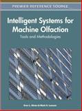 Intelligent Systems for Machine Olfaction : Tools and Methodologies, Evor L. Hines, 1615209158
