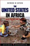 The United States in Africa : Bush Policy and Beyond, Copson, Raymond W., 184277915X